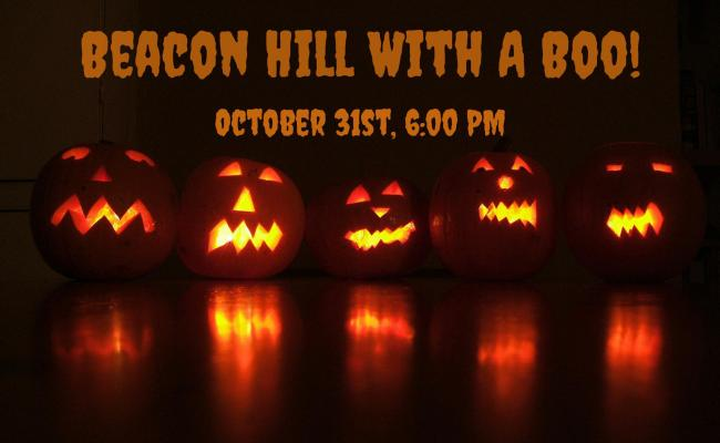 Beacon Hill With A Boo! - October 31st, 6:00 PM