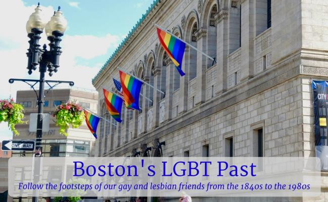 Boston's LGBT Past: Boston By Foot Special Topic Tour