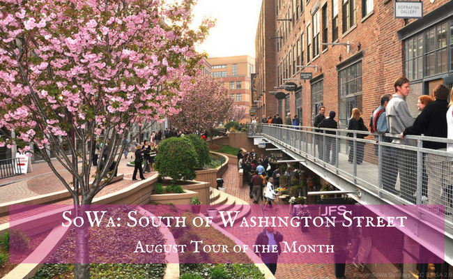 SoWa: South of Washington Street, August Tour of the Month